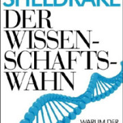 Sheldrake+-+Wissenschaftswahn