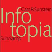 Sunstein+2009+-+Infotopia