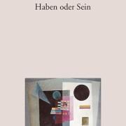 Fromm+2005+-+Haben+oder+Sein