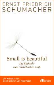 Schumacher 2013 - Small is beautiful