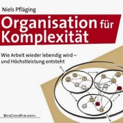 Pfläging 2013 - Organisation für Komplexität