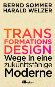 Sommer & Welzer 2014 - Transformationsdesign