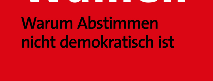 Reybrouck 2017 - Gegen Wahlen